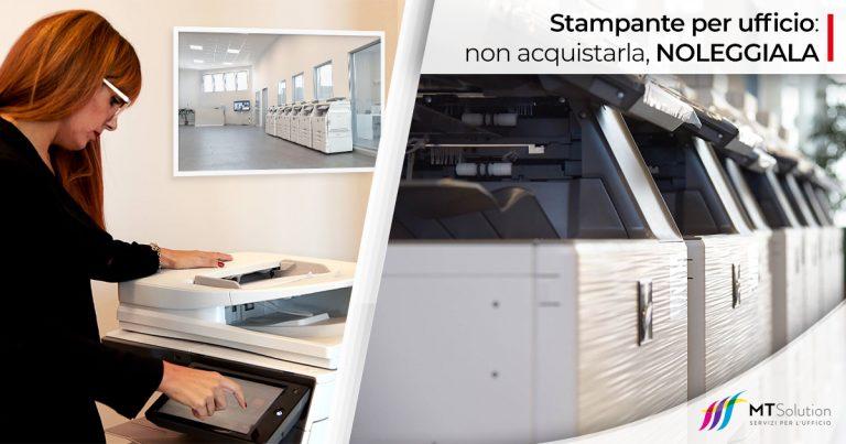 Noleggio stampanti multifunzione per la tua azienda